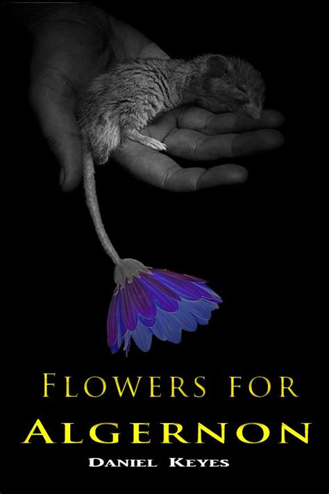 Flowers for Algernon Quotes | Study Guides and Book Summaries